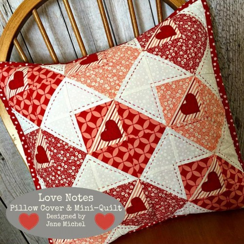Quilting Patterns For Pillow Covers : Love Notes for Valentine s or Any Time - Quilting Digest