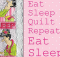 Eat, Sleep, Quilt Wall Hanging Pattern