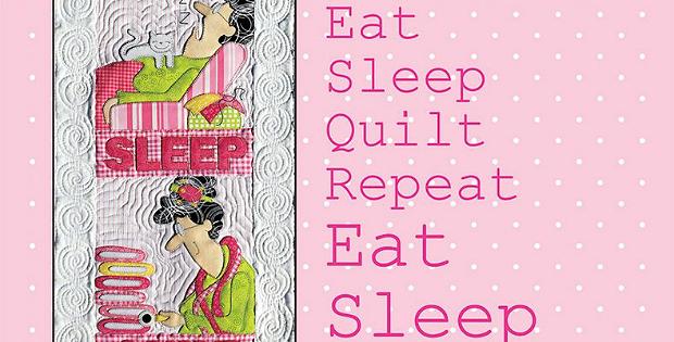 Eat, Sleep, Quilt Wall Hanging Pattern